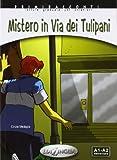 """Afficher """"Mistero in via dei Tulipani"""""""