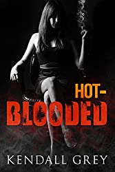 Hot-Blooded (ohana series Book 1) (English Edition)