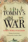 Tommy's War: A First World War Diary 1913–1918