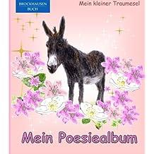 BROCKHAUSEN: Mein Poesiealbum: Mein kleiner Traumesel (Poesiealbum Grundschule)