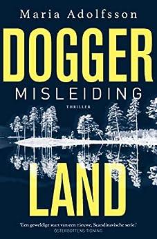 Misleiding (Doggerland Book 1) van [Adolfsson, Maria]