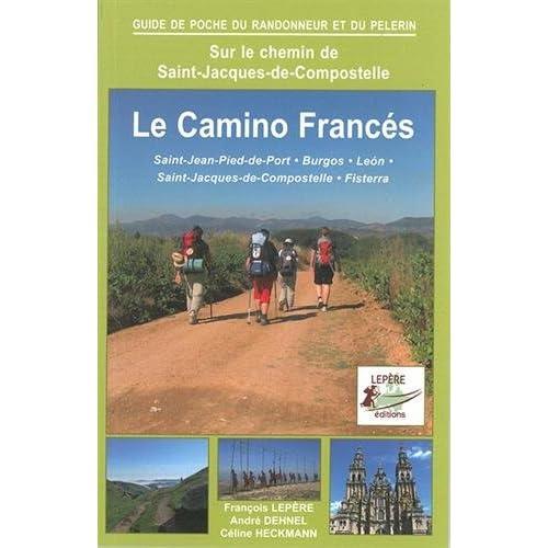 CAMINO FRANCES ST-JEAN-PIED-PORT BURGOS LEON