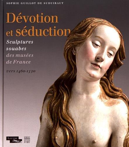 Dvotion et sduction : Sculptures souabes des muses de France (vers 1460-1530)