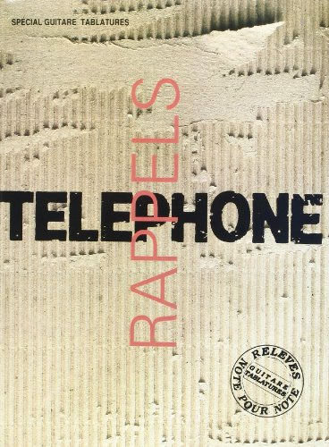 Telephone Rappels Volume 1 Guitar Tab Bo...