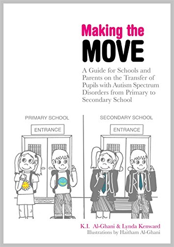 Making the Move: A Guide for Schools and Parents on the Transfer of Pupils with Autism Spectrum Disorders (ASDs) from Primary to Secondary School