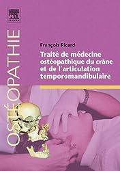 Traité de médecine osthéopathique du crâne et de l'articualtion temporomandibulaire (Ancien Prix éditeur : 125 euros)