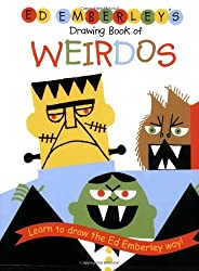 Ed Emberley's Drawing Book of Weirdos (Ed Emberley Drawing Books) by Ed Emberley (2005-06-22)
