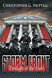 Storm Front: Twilight Of The Gods I (Volume 1) by Christopher G. Nuttall (2016-01-28)