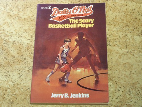 Scary Basketball Player (Dallas O'Neill & the Baker Street Sports Club) por Jerry B. Jenkins