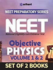 Physics for NEET - Vol.1 and 2