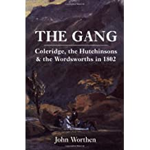 The Gang: Coleridge, the Hutchinsons and the Wordsworths in 1802
