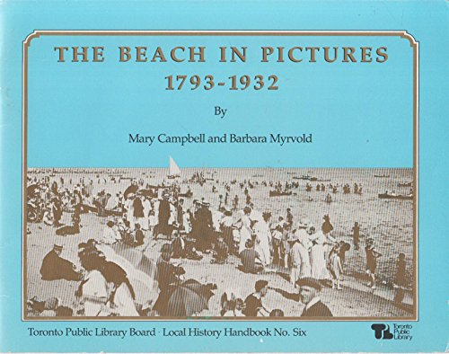 The Beach In Pictures by Mary Campbell & Barbara Myrvold