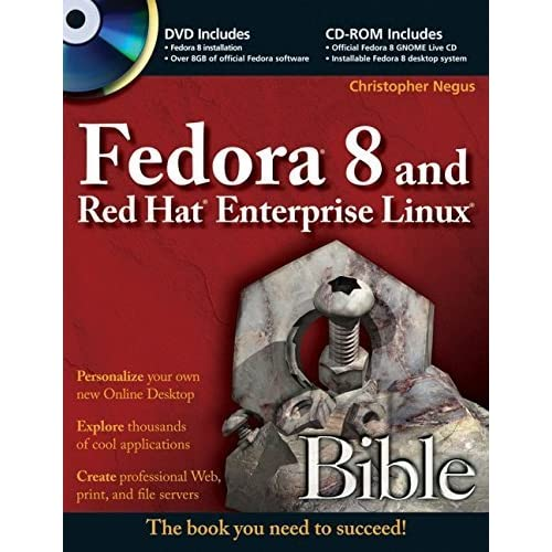 Fedora 8 and Red Hat Enterprise Linux Bible by Christopher Negus (2007-12-30)