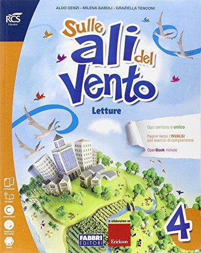 Sulle ali del vento. Sussidiario dei linguaggi. Per la 4ª classe elementare. Con e-book. Con espansione online