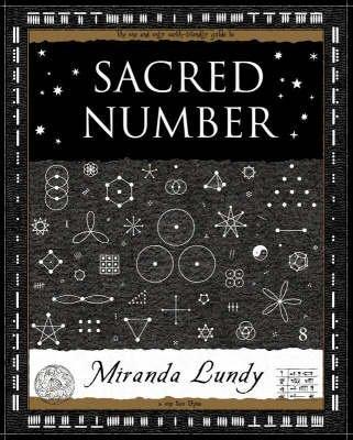 [(Sacred Number * *)] [Author: Miranda Lundy] published on (February, 2006)