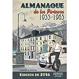 Ed. Pirineum Almanaque De Los Pirineos 1955-1965