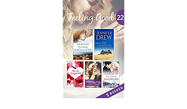 Feeling good 22 dutch edition ebook heather macallister jennifer feeling good 22 dutch edition ebook heather macallister jennifer drew samantha connolly colleen collins carolyn andrews patty gerrits canisia campo fandeluxe Image collections
