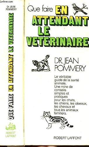 Que faire en attendant le vétérinaire.