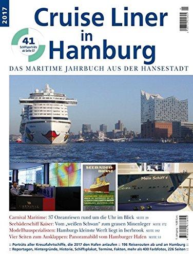 Preisvergleich Produktbild Cruise Liner in Hamburg 2017: Das maritime Jahrbuch aus der Hansestadt