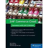 SAP Commerce Cloud: Commerce with SAP C/4HANA (SAP PRESS: englisch)