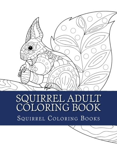 Squirrel Adult Colouring Book