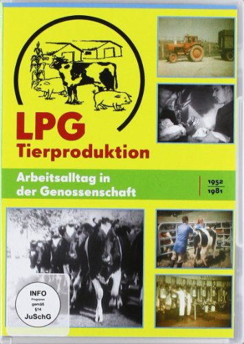 LPG Tierproduktion - Arbeitsalltag in der Genossenschaft