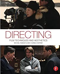 Directing: Film Techniques and Aesthetics by Michael Rabiger (2013-01-24)