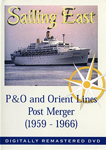 sailing-east-dvd-po-and-orient-lines-post-merger-1959-1966