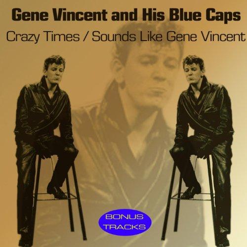 Crazy Times (Sounds Like Gene Vincent)