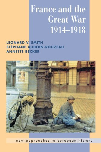 France and the Great War 1914-1918 (New Approaches to European History) by Leonard V. Smith (2012-04-25)