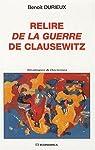 Relire de la guerre de Clausewitz par Durieux