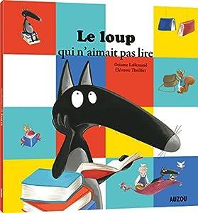"""Afficher """"Le loup (album jaune)<br /> Le loup qui n'aimait pas lire"""""""