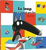 Le Loup qui n'aimait pas lire (petit format) de Orianne Lallemand
