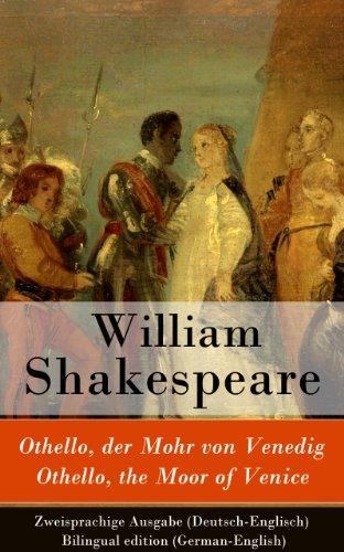 n Venedig / Othello, the Moor of Venice - Zweisprachige Ausgabe (Deutsch-Englisch) / Bilingual edition (German-English) ()
