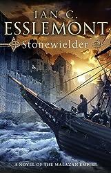 Stonewielder: Epic Fantasy: Malazan Empire by Ian C Esslemont (2011-11-10)