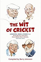 The Wit Of Cricket by Barry Johnston (2010-07-14) Paperback