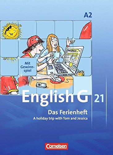 Preisvergleich Produktbild English G 21 - Ausgabe A: Band 2: 6. Schuljahr - Das Ferienheft: A holiday trip with Tom and Jessica. Arbeitsheft