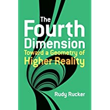 The Fourth Dimension: Toward a Geometry of Higher Reality (Dover Books on Science) (English Edition)