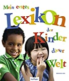 Mein erstes Lexikon der Kinder dieser Welt