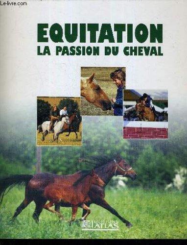 EQUITATION LA PASSION DU CHEVAL - INCOMPLET. par COLLECTIF