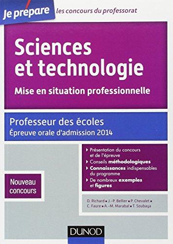 Sciences et technologie - Mise en situation professionnelle - Professeur des écoles - Admission 2014: Professeur des écoles - Nouveau concours