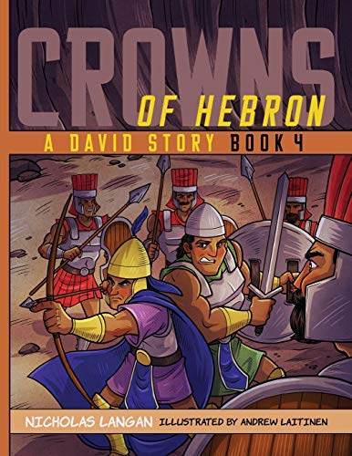 Crowns of Hebron: A David Story: Book 4