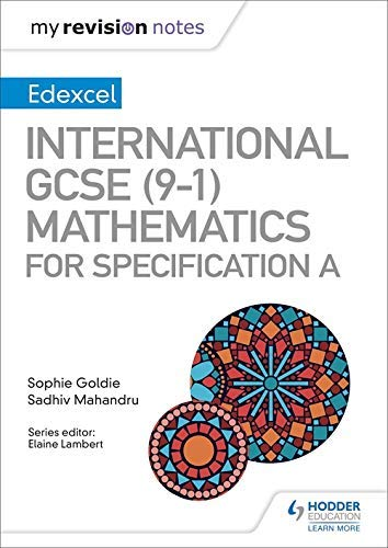 My Revision Notes: International GCSE (9-1) Mathematics for Pearson Edexcel Specification A (English Edition)