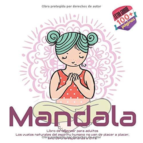 Libro de colorear para adultos Mandala - Los vuelos naturales del espiritu humano no van de placer a placer, sino de una esperanza a otra.