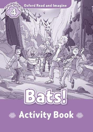 Oxford Read and Imagine 4. Bats Activity Book