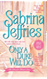 Only a Duke Will Do (The School for Heiresses Book 2)