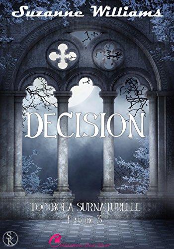 Tombola Surnaturelle 3: Décision (French Edition)