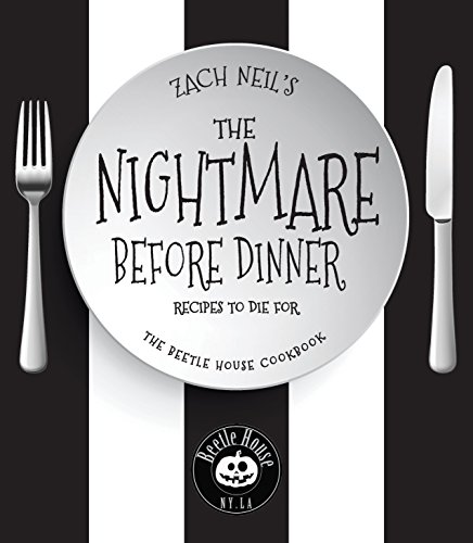 The Nightmare Before Dinner: Recipes to Die For: -