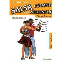 Salsa cubaine et le merengue (La) - Niveau débutant
