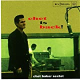Chet Baker: Chet Is Back! (Audio CD)